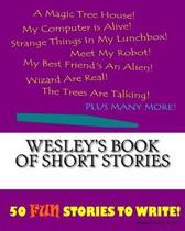 Wesley's Book of Short Stories