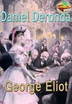 Daniel Deronda: The Greatest Victorian Novelist