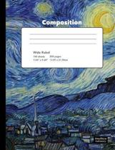 Starry Night Van Gogh Composition Book Wide Ruled Notebook