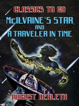 McIlvaine's Star And A Traveler In Time