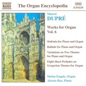 The Organ Encyclopedia - Dupre: Works for Organ Vol 6