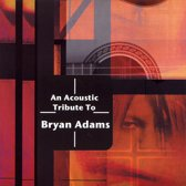 Acoustic Trib. To Bryan Adams