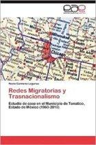 Redes Migratorias y Trasnacionalismo