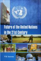 Future of United Nations in the 21st Century