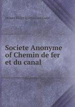 Societe Anonyme of Chemin de Fer Et Du Canal