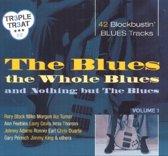Blues, Whole Blues And No
