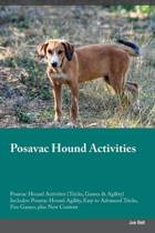 Posavac Hound Activities Posavac Hound Activities (Tricks, Games & Agility) Includes