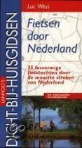 Fietsen door Nederland - 25 lusvormige fietstochten door de mooiste streken van Nederland - Met gedetailleerde fietswegwijzers