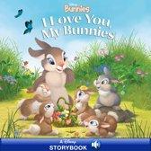 Disney Bunnies: I Love You, My Bunnies