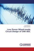 Low Power Mixed-Mode Circuit Design of Sar Adc