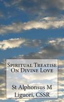 Spiritual Treatise on Divine Love