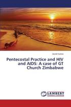 Pentecostal Practice and HIV and AIDS