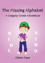 The Missing Alphabet (A Gregory Green Adventure)