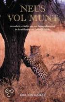 Neus Vol Munt En Andere Verhalen Van Een Beroepsfotograaf In De Wildernis Van Zuidelijk Afrika