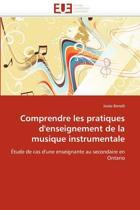 Comprendre Les Pratiques d'Enseignement de la Musique Instrumentale