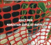 Momentary Lapse Of Happily