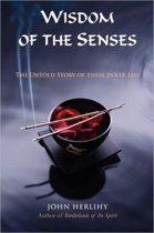 Wisdom of the Senses