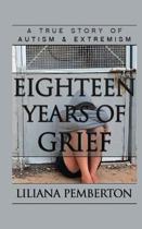 Eighteen Years of Grief