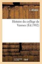 Histoire Du Coll�ge de Vannes