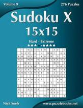 Sudoku X 15x15 - Hard to Extreme - Volume 9 - 276 Puzzles