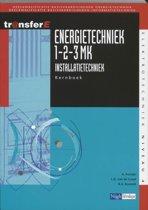 Energietechniek 1-2-3MK Installatietechniek Tekstboek