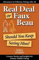 Real Deal or Faux Beau