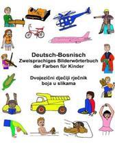 Deutsch-Bosnisch Zweisprachiges Bilderw rterbuch Der Farben F r Kinder