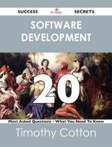 software development 20 Success Secrets - 20 Most Asked Questions On software development - What You Need To Know