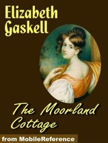 The Moorland Cottage (Mobi Classics)