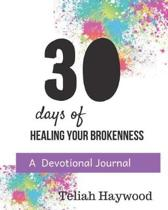 30 Days of Healing Your Brokenness