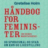 Håndbog for feminister (og deres modstandere) (uforkortet)