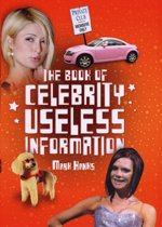 Book of Celebrity Useless Information