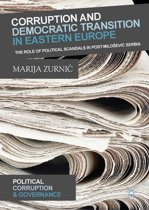 Corruption and Democratic Transition in Eastern Europe
