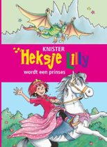 Heksje Lilly - Heksje Lilly wordt een prinses