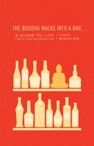 The Buddha Walks into a Bar . . .