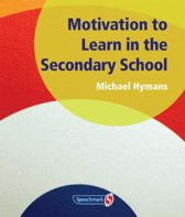 Motivation to Learn in the Secondary School