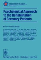 Psychological Approach to the Rehabilitation of Coronary Patients