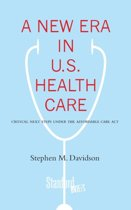 A New Era in U.S. Health Care
