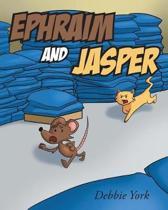 Ephraim and Jasper
