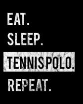 Eat Sleep Tennis Repeat: 2020 Calendar Day to Day Planner Dated Journal Notebook Diary 8'' x 10'' 110 Pages Clean Detailed Book