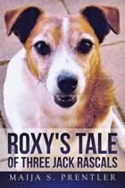 Roxy's Tale of Three Jack Rascals