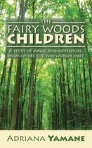 The Fairy Woods Children