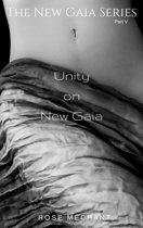 The New Gaia Series: Unity On New Gaia
