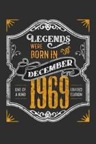 Legends Were Born in December 1969 One Of A Kind Limited Edition