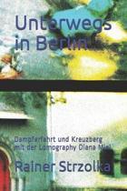 Unterwegs in Berlin: Dampferfahrt und Kreuzberg mit der Lomography Diana Mini