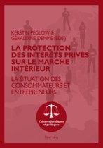 Boekomslag van 'La protection des intérêts privés sur le marché intérieur'