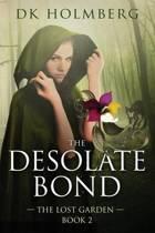 The Desolate Bond