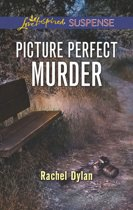 Picture Perfect Murder (Mills & Boon Love Inspired Suspense)