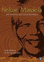 Nelson Mandela - zijn leven in zijn eigen woorden