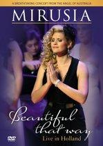 Beautiful That Way - Dvd Live